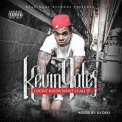 Kevin Gates - I Don't Know What To Call It, Vol.1 '2011