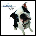 Jeff Lorber - Heard That '2008
