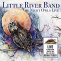 Little River Band - The Night Owls: Live At The Arena, Seattle, Wa 15 Sep '81 (Remastered)  '2016