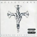 Motley Crue - Saints Of Los Angeles '2008