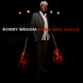 Bobby Broom - Song And Dance '2007
