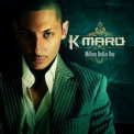 K-Maro - Million Dollar Boy '2005