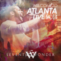 Seventh Wonder - Welcome To Atlanta Live 2014 (2CD) '2014
