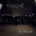 Touche - But Beautiful '2017