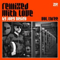 Joey Negro - Remixed With Love By Joey Negro Vol.3 (2CD) '2018