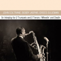 John Coltrane - Interplay For 2 Trumpets And 2 Tenors / Wheelin' And Dealin (2CD) '2012