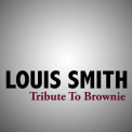 Louis Smith - Tribute To Brownie '2008