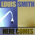 Louis Smith - Here Comes '2012