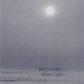 Jeff Greinke - Winter Light '2007