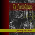 Funeral Orchestra, The - Feeding The Abyss '2003
