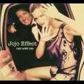 Jojo Effect - Not With Me '2006