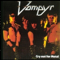 Vampyr - Cry Out For Metal '1986