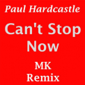 Paul Hardcastle - Can't Stop Now '2014