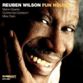 Reuben Wilson - Fun House '2005