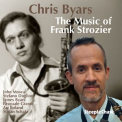 Chris Byars - The Music Of Frank Strozier '2017