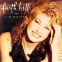 Faith Hill - It Matters To Me '1995