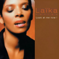 Laika Fatien - Look At Me Now '2004