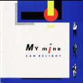 My Mine  - Can Delight '1986