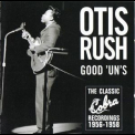 Otis Rush  - Good Uns '1957
