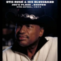 Otis Rush  - Joe's Place Live '1973