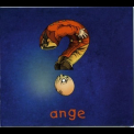 Ange - Question '2005