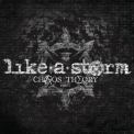 Like A Storm - Chaos Theory Part 1 '2012