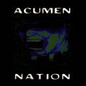 Acumen Nation - Transmissions From Eville '1998