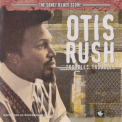 Otis Rush - Troubles, Troubles '2005