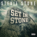 Stevie Stone - Set In Stone I '2019