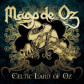 Mago De Oz - Celtic Land Of Oz '2014