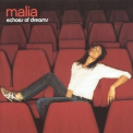 Malia - Echoes Of Dreams '2004
