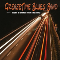 Greasetime Blues Band - Rides & Rhymes For The Road '2017