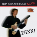 Allan Holdsworth Group - Then! '2003
