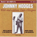 Johnny Hodges - With And Without Duke Ellington, 1943-1952 (Jazz Archives No. 213) '2006
