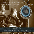 Charlotte De Rothschild - The Songs Of Mathilde De Rothschild '2013