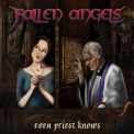 Fallen Angels - Even Priest Knows '2018