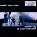 Music Instructor - Electric City Of Music Instructor '1998
