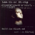 Leaether Strip - Self-inflicted '1997