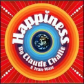 Claude Challe And Jean-Marc  - Happiness  For Your Body (CD2) '2004
