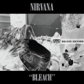 Nirvana - Bleach (Deluxe Edition) [Hi-Res] '2009