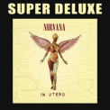 Nirvana - In Utero - 20th Anniversary (Super Deluxe) (CD1) [Hi-Res] '2013