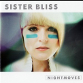Sister Bliss (member of Faithless) - Nightmoves (CD2) '2008