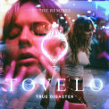 Tove Lo - True Disaster (The Remixes) '2017