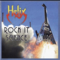 Helix - Rock It Science '2016