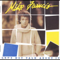 Mike Francis - Let's Not Talk About It '1984
