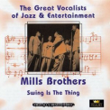 Mills Brothers, The - Swing Is The Thing (CD2) '2004