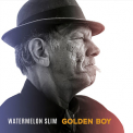 Watermelon Slim - Golden Boy '2017