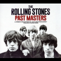 Rolling Stones, The - Past Masters (2CD) '2016