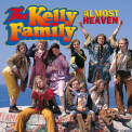 Kelly Family, The - Almost Heaven '1996