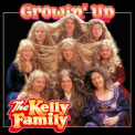 Kelly Family, The - Growin' Up '1997